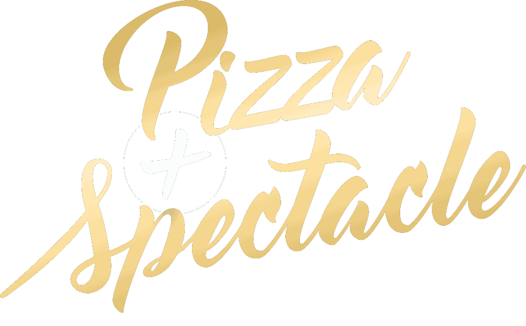 Pizza & Spectacle